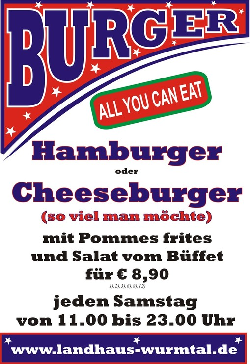 Hamburger, Cheesburger, All you can eat, Essen so viel man möchte